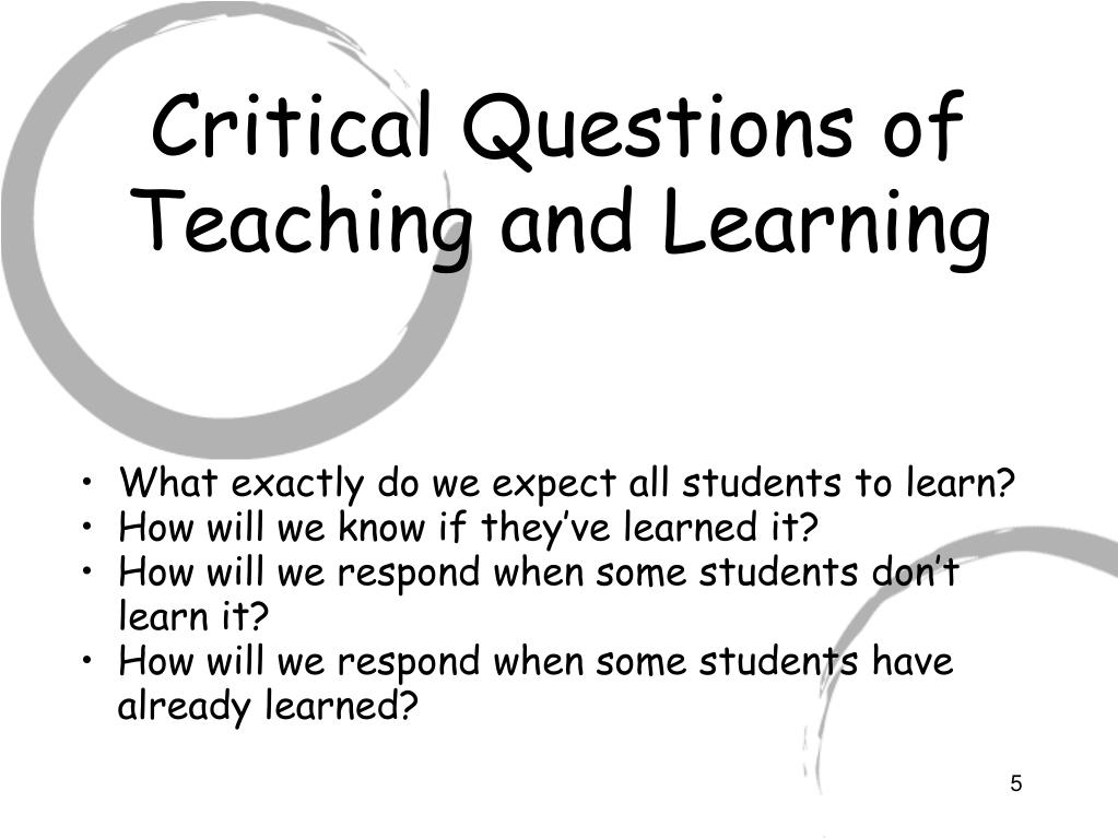 Critical Questions of Teaching and Learning