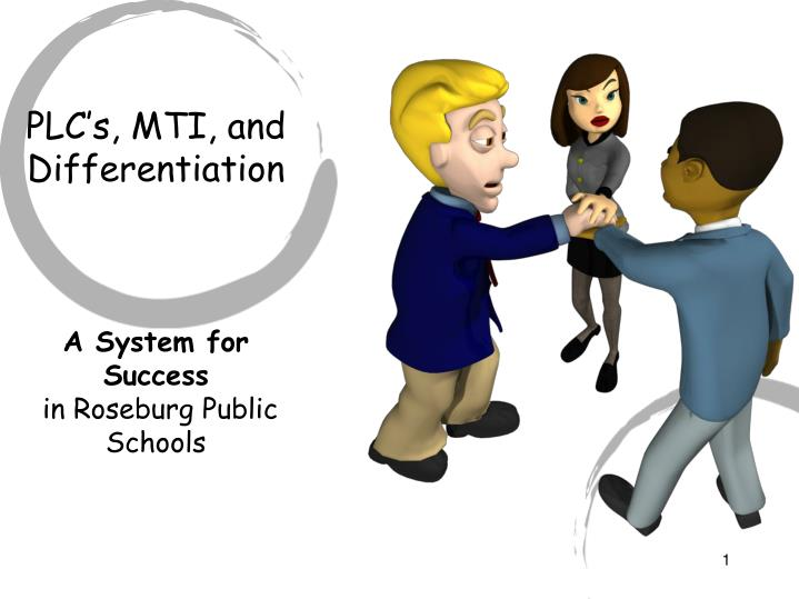Plc s mti and differentiation a system for success in roseburg public schools