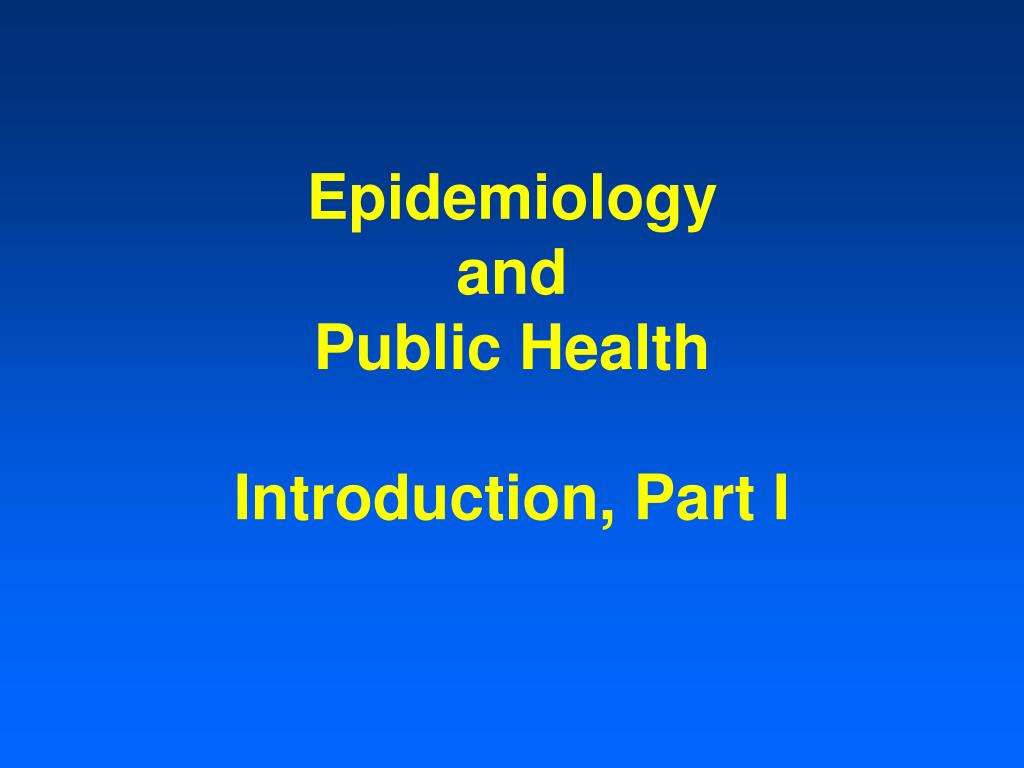epidemiology and public health introduction part i