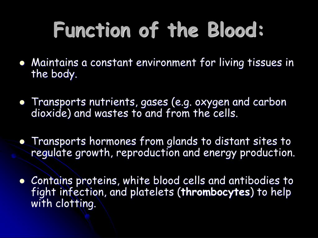Function of the Blood: