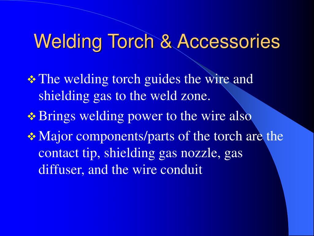 Welding Torch & Accessories