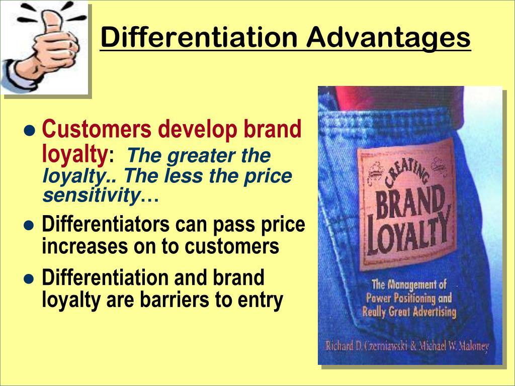 Differentiation Advantages