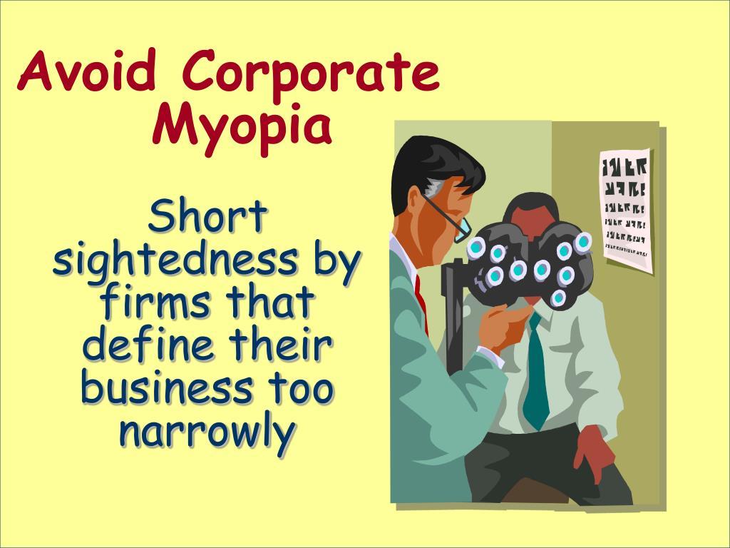 Avoid Corporate Myopia