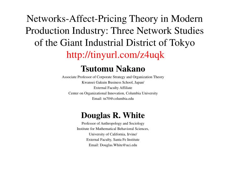 Networks-Affect-Pricing Theory in Modern Production Industry: Three Network Studies of the Giant Ind...