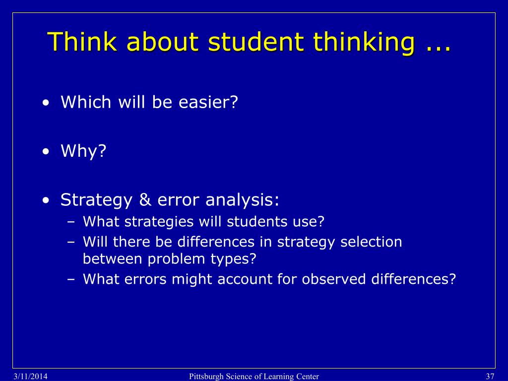 Think about student thinking ...