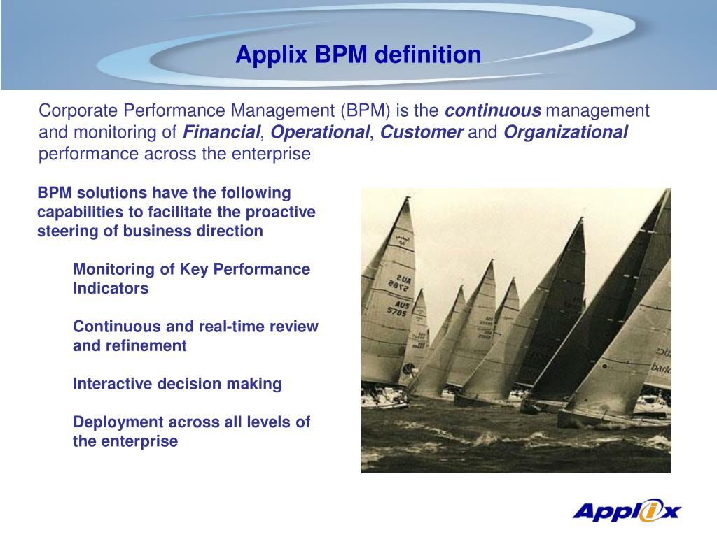 Corporate Performance Management (BPM) is the