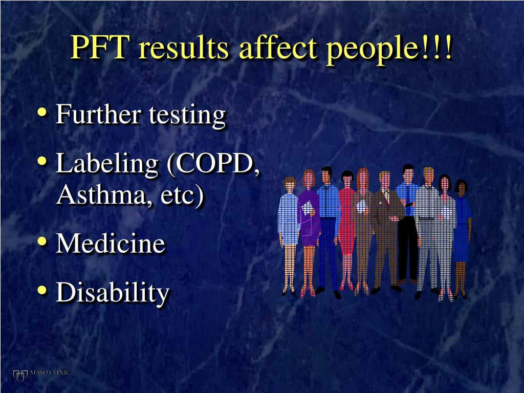 PFT results affect people!!!