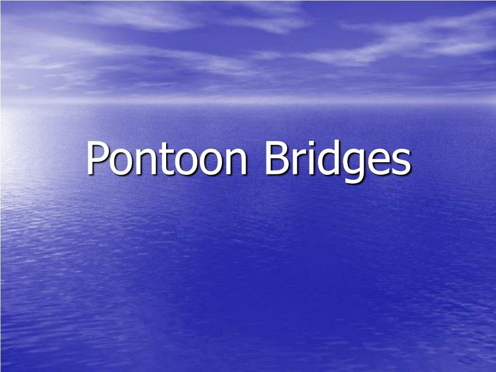 Pontoon Bridges