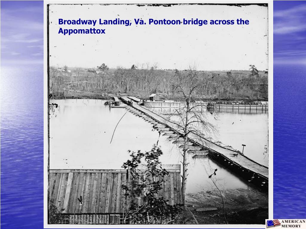 Broadway Landing, Va. Pontoon bridge across the Appomattox
