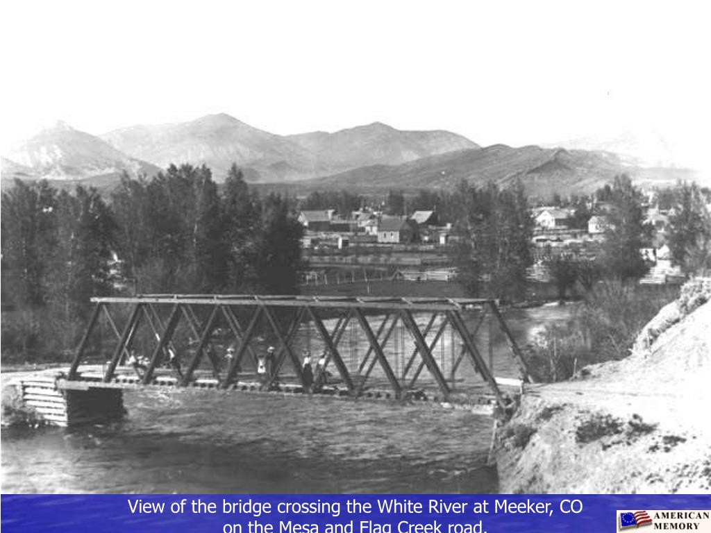 View of the bridge crossing the White River at Meeker, CO