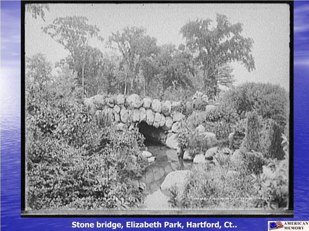 Stone bridge, Elizabeth Park, Hartford, Ct..