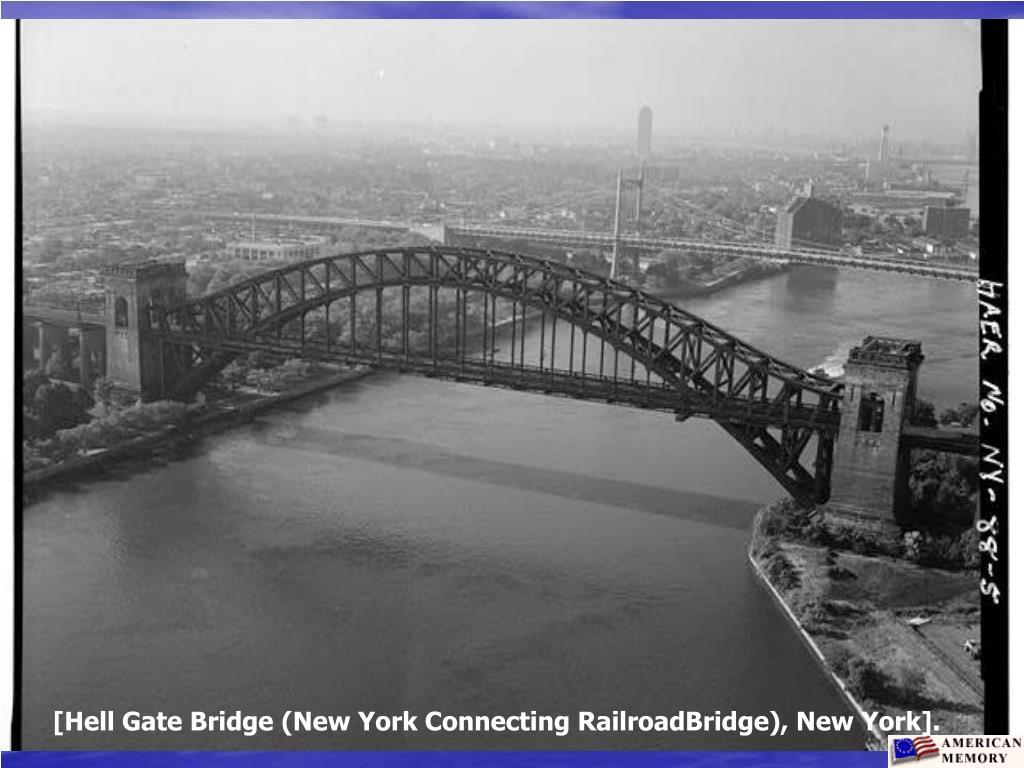 [Hell Gate Bridge (New York Connecting RailroadBridge), New York].