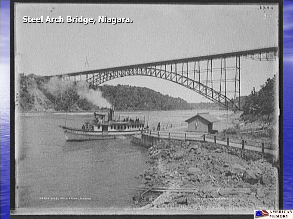 Steel Arch Bridge, Niagara.