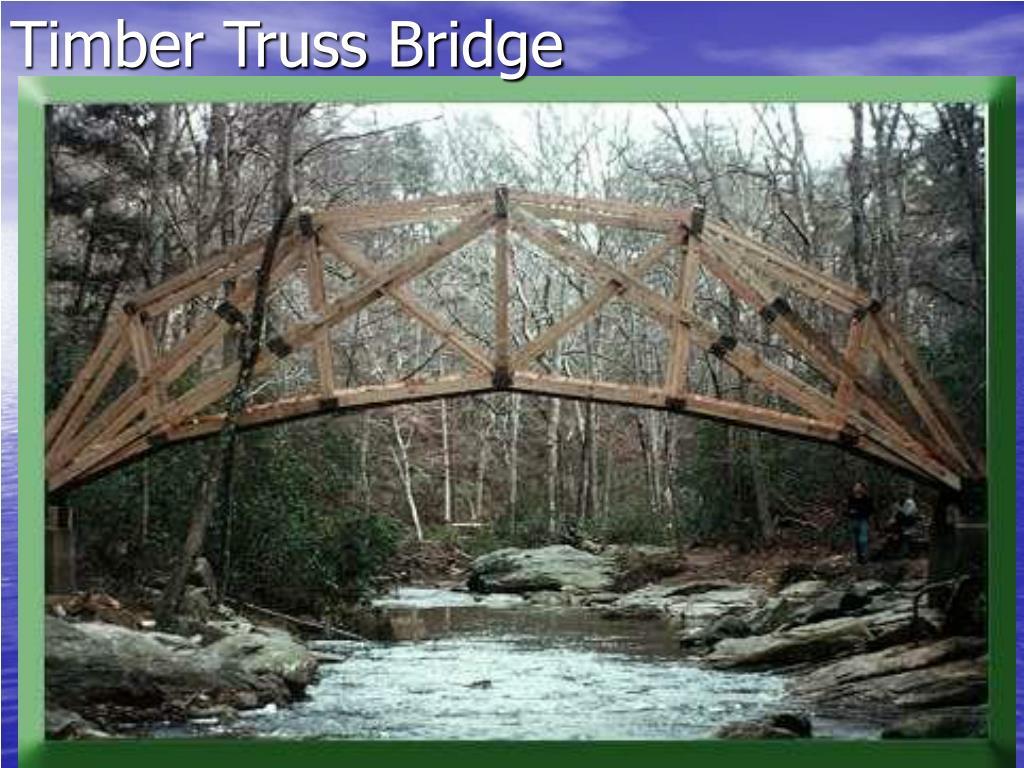 Timber Truss Bridge