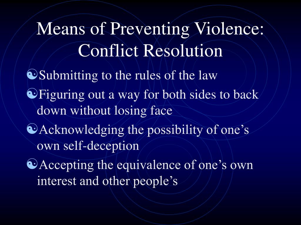 Means of Preventing Violence: Conflict Resolution