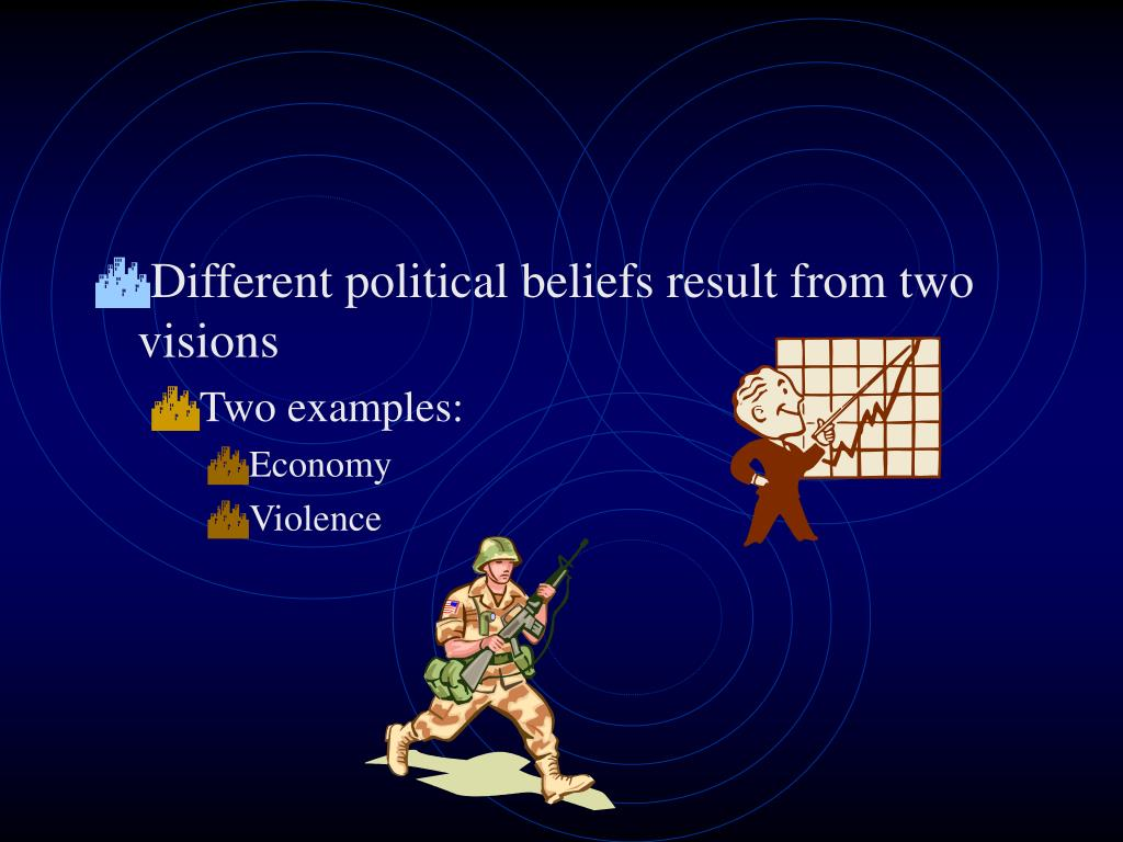 Different political beliefs result from two visions