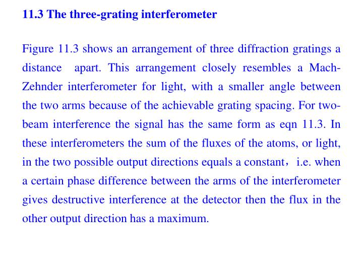 11.3 The three-grating interferometer
