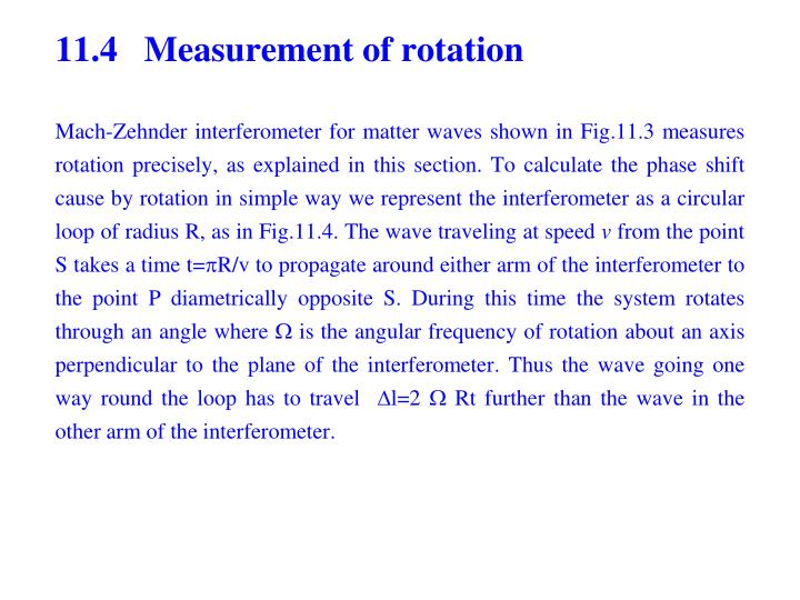 11.4   Measurement of rotation