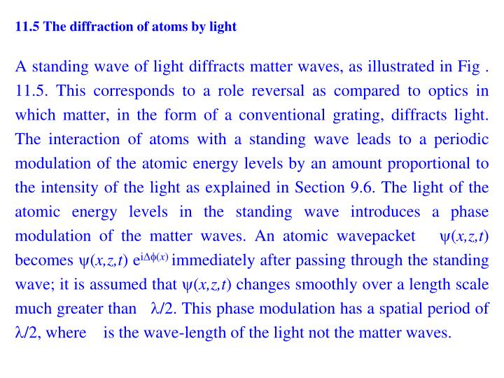 11.5 The diffraction of atoms by light