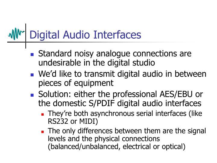 Digital Audio Interfaces