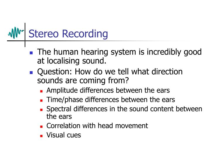 Stereo Recording