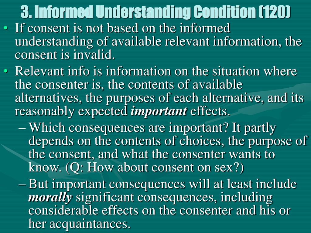 3. Informed Understanding Condition (120)