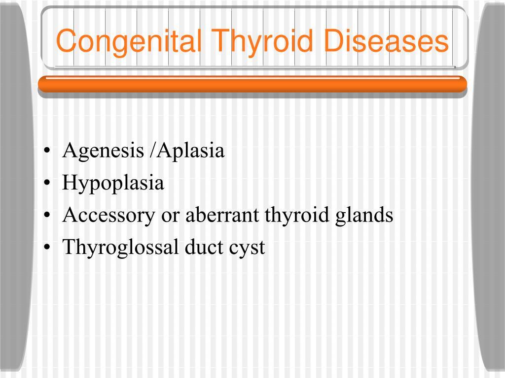 Congenital Thyroid Diseases