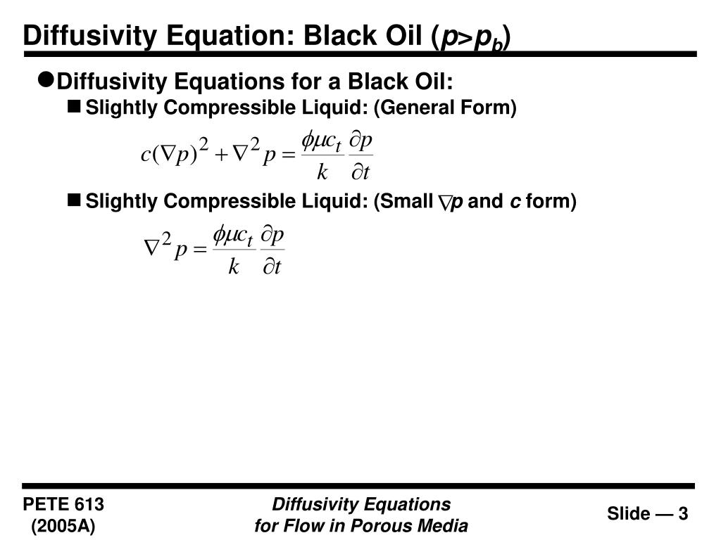 Diffusivity Equation: Black Oil (