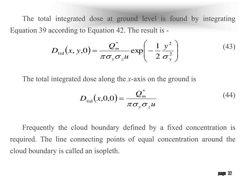 The total integrated dose at ground level is found by integrating Equation 39 according to Equation 42. The result is -