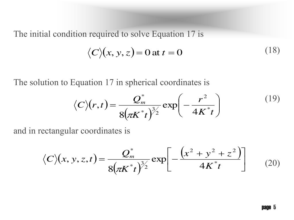 The initial condition required to solve Equation 17 is