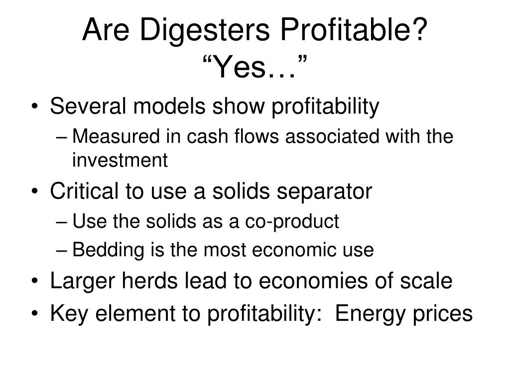 Are Digesters Profitable?