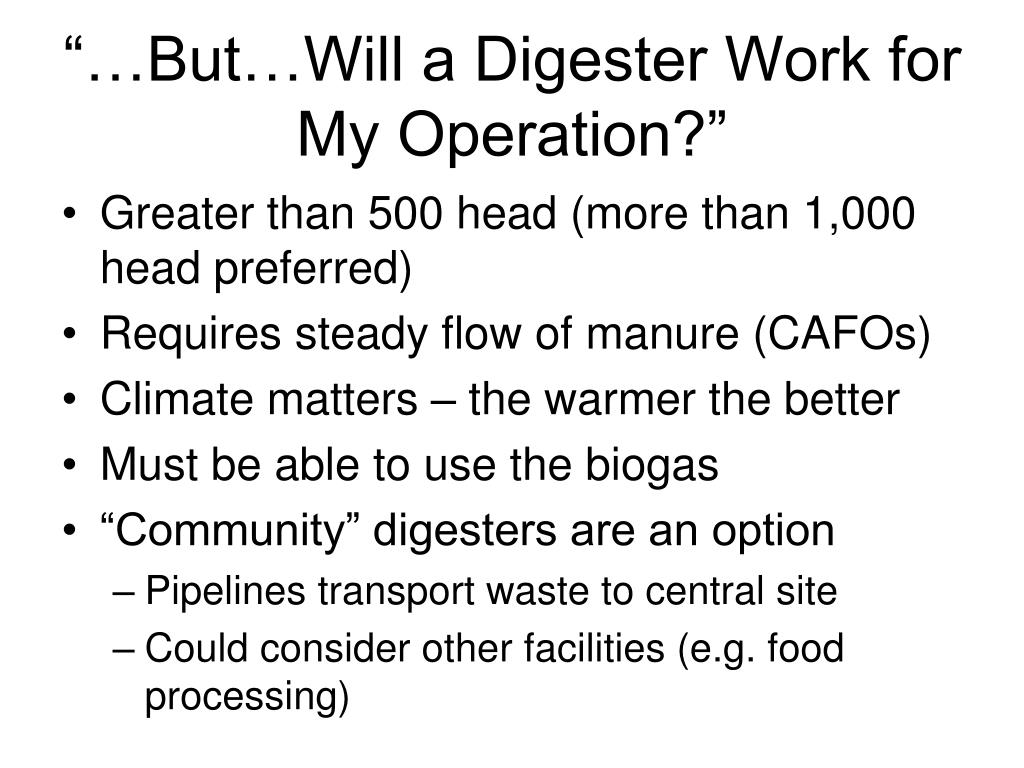 """…But…Will a Digester Work for My Operation?"""