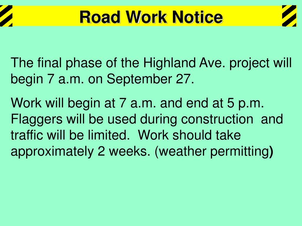 Road Work Notice