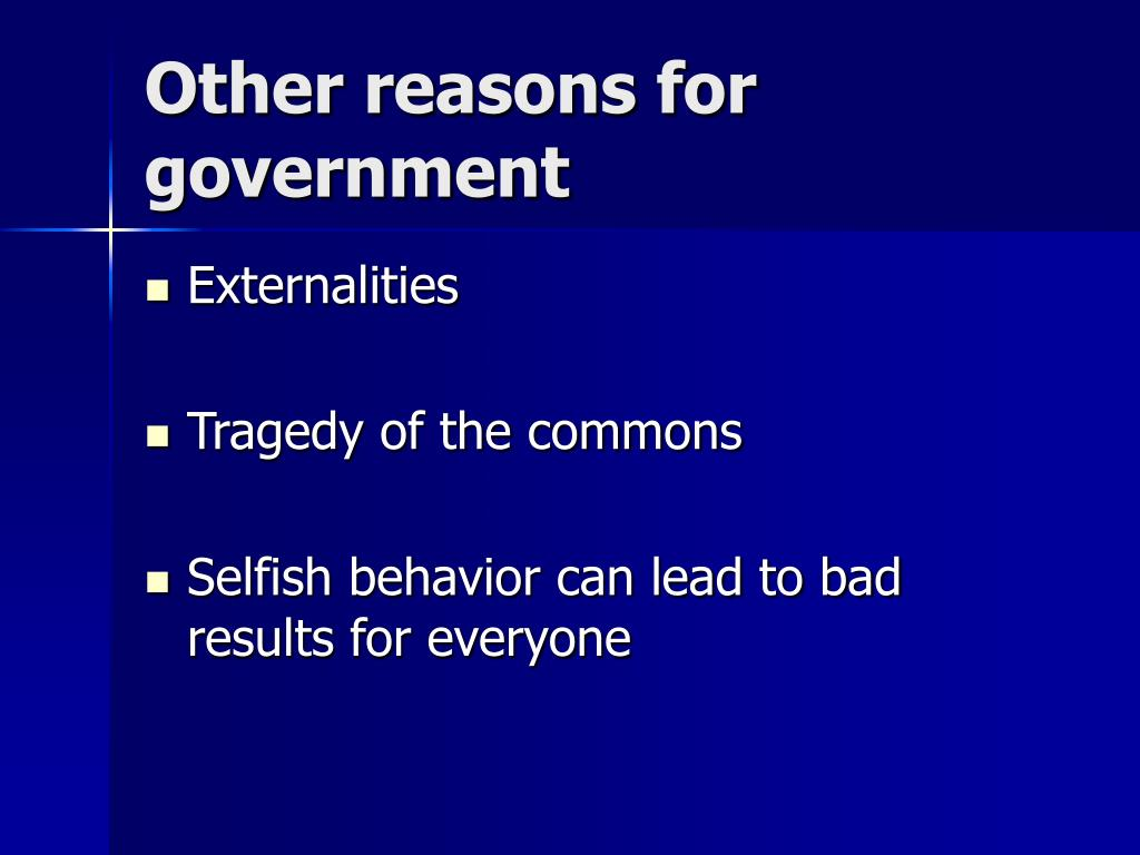Other reasons for government