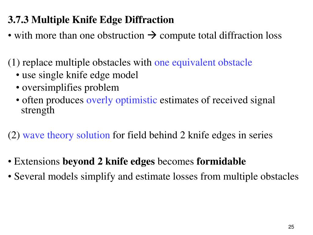 3.7.3 Multiple Knife Edge Diffraction