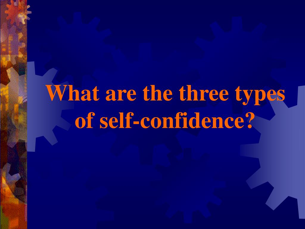 how to develop self confidence ppt