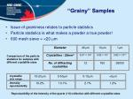 grainy samples