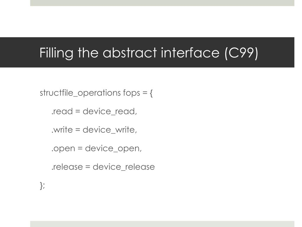 Filling the abstract interface (C99)