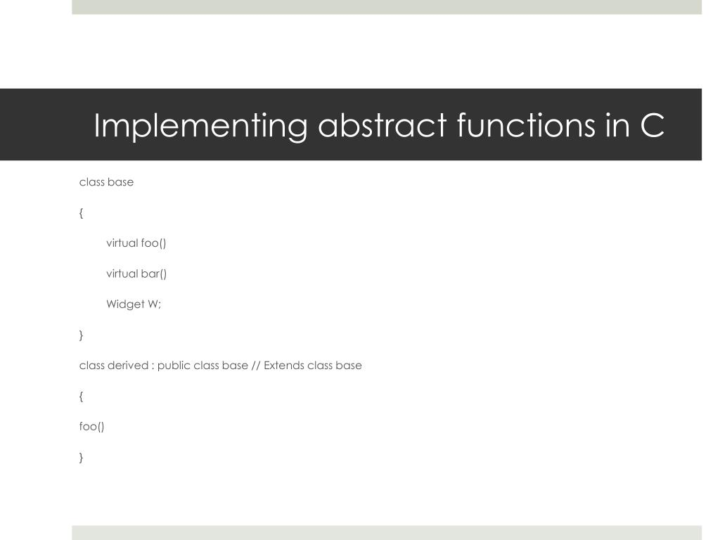 Implementing abstract functions in C