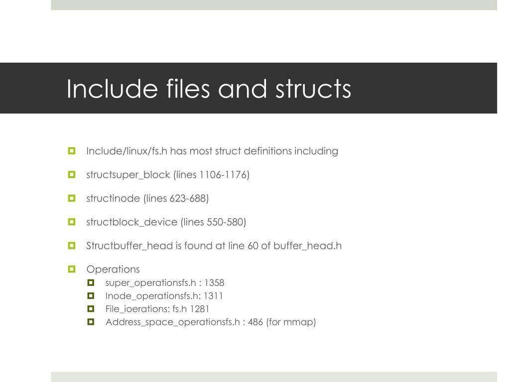 Include files and structs