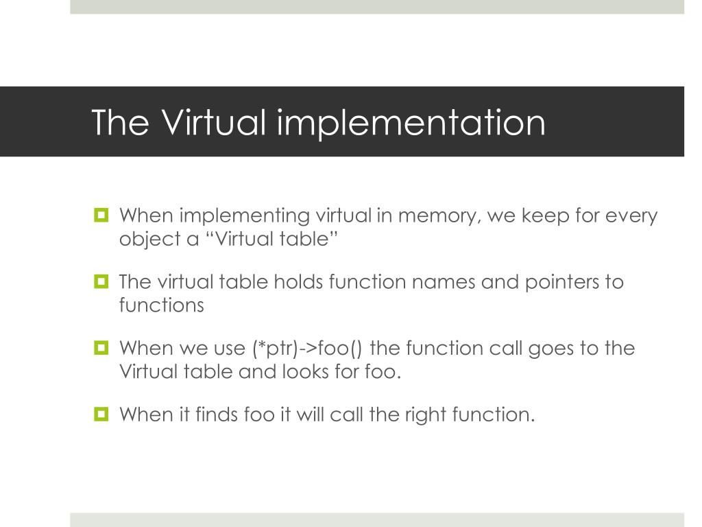 The Virtual implementation