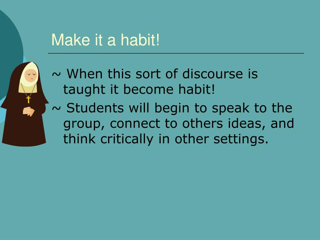 Make it a habit!
