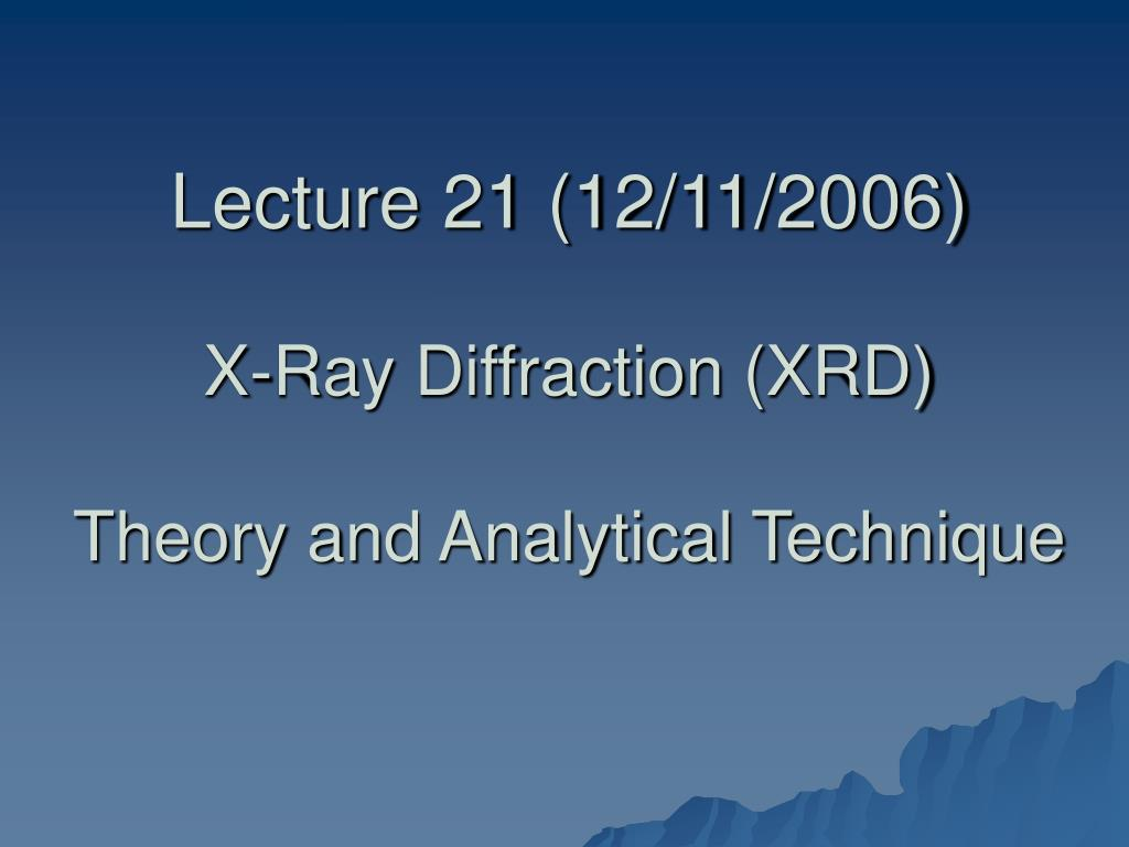 Lecture 21 (12/11/2006)