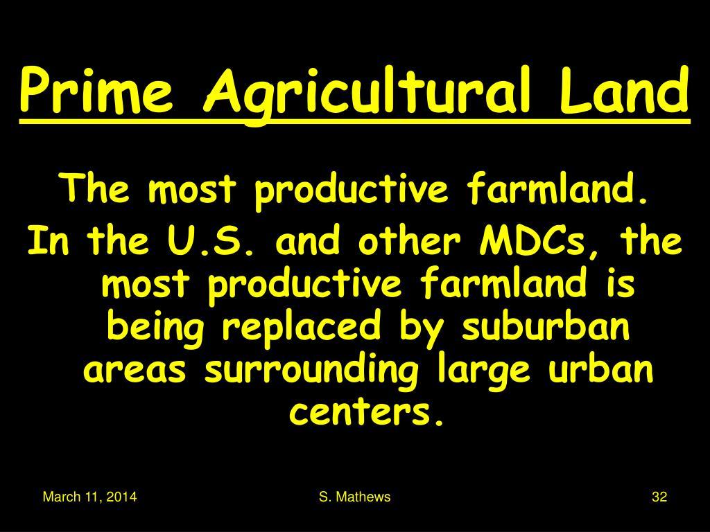 Prime Agricultural Land