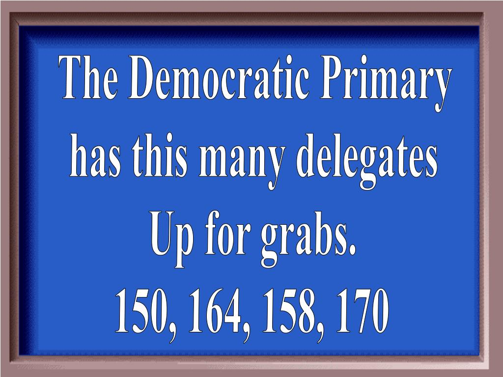 The Democratic Primary