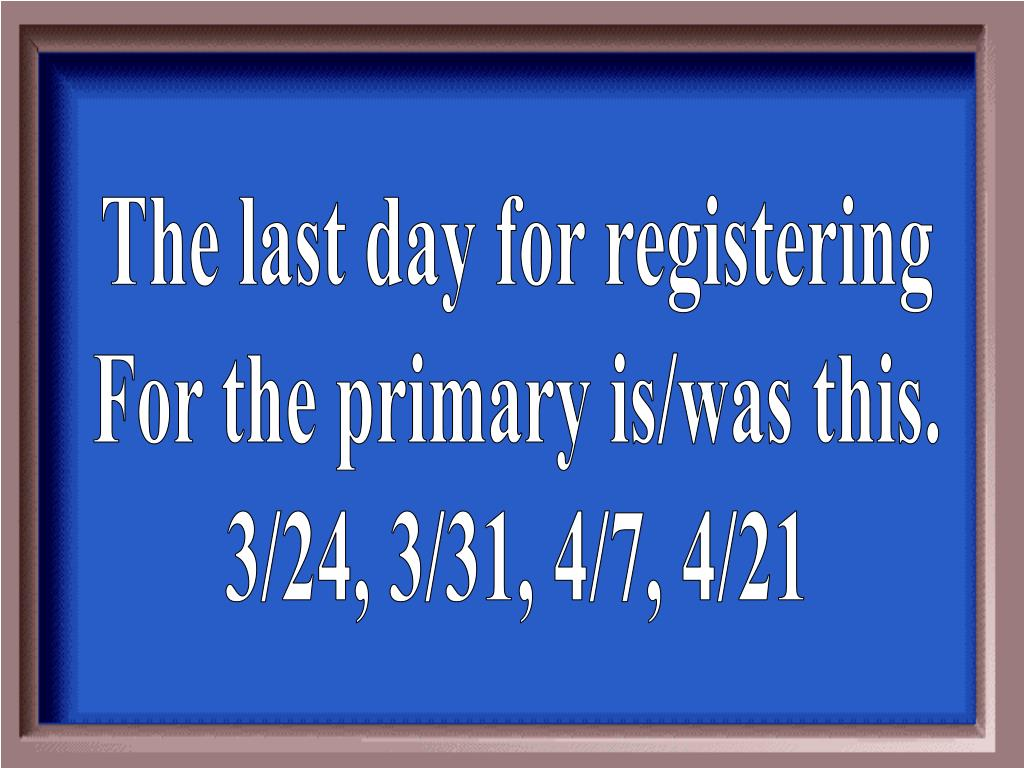 The last day for registering