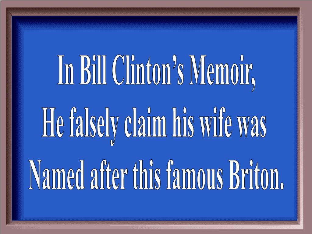 In Bill Clinton's Memoir,
