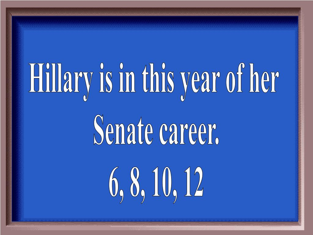 Hillary is in this year of her