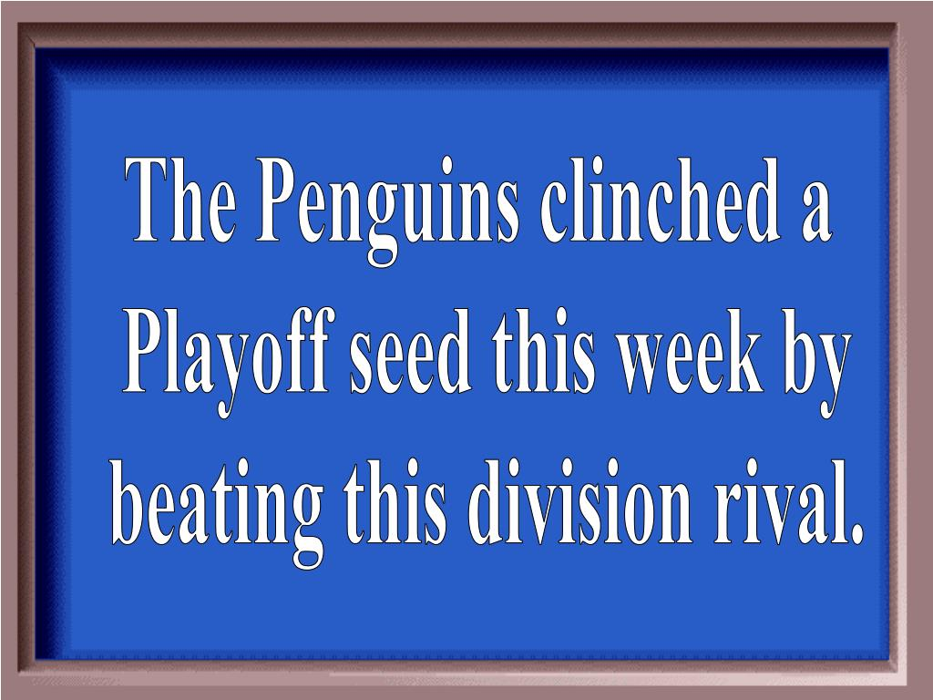 The Penguins clinched a