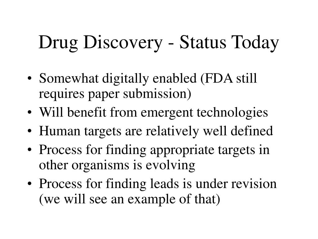 Drug Discovery - Status Today